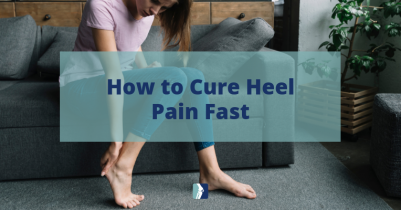 How to Cure Heel Pain Fast